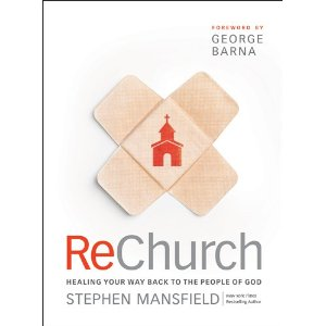 ReChurch: Healing Your Way Back to the People of God