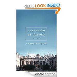 Surprised by Oxford: A Memoir
