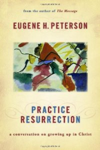 "Cover of ""Practice Resurrection: A Conver..."