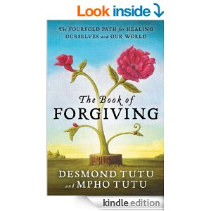 The Art of Forgiving by Desmond Tutu and Mpho Tuto