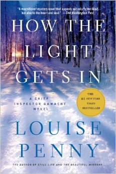 How the Light Gets In (Chief Inspector Gamache #9) by Louise Penny