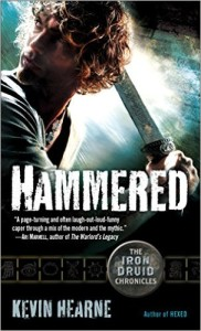 Hammered (The Iron Druid Chronicles, #3) by Kevin Hearne