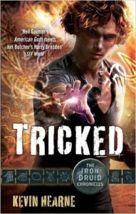 Tricked by Kevin Hearne (The Iron Druid Chronicles #4)