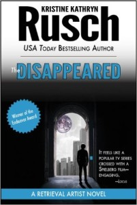 The Disappeared by Kristine Kathryn Rusch (Retrieval Artist #1)