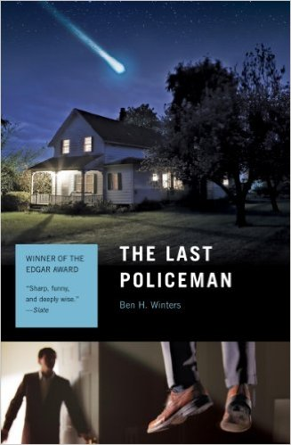 The Last Policeman: A Novel (Last Policeman Trilogy Book 1) by Ben Winters
