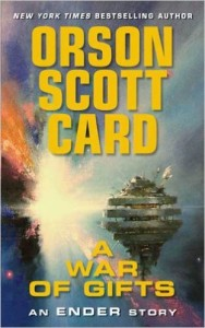 A War of Gifts: An Ender Story by Orson Scott Card