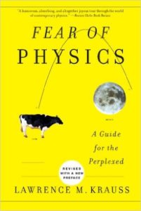 Fear of Physics: A Guide for the Perplexed by Lawrence Krauss