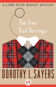 Five Red Herrings by Dorothy Sayers (Lord Peter Wimsey #7)