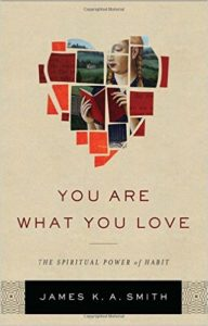 You Are What You Love by James KA Smith