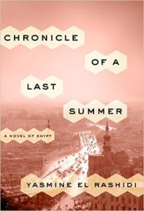 Chronicle of a Last Summer by Yasmine El Rashid book review