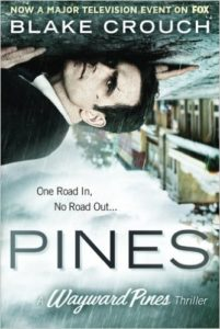 Pines (Wayward Pines #1) by Blake Crouch book Review