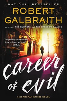 Career of Evil by Robert Galbraith (Cormoran Strike #3)