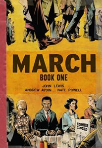 March Book One by John Lewis, Andrew Aydin and Nate Powell