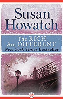 The Rich Are Different by Susan Howatch Book Review
