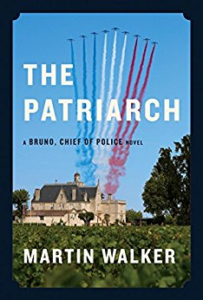 The Patriarch by Martin Walker (Bruno Chief of Police #8)