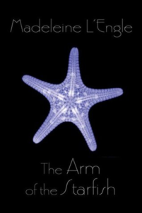 The Arm of the Starfish by Madeleine L'Engle (O'Keefe Family #1)