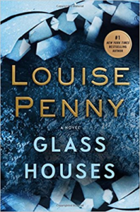 Glass Houses by Louise Penny (Chief Inspector Gamache #13)