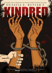 Kindred the Graphic Novel by Octavia Bulter adapted by John Jennings