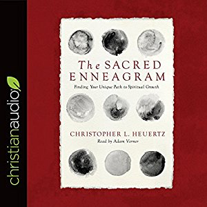 The Sacred Enneagram: Finding Your Unique Path to Spiritual Growth by Christopher Heuertz
