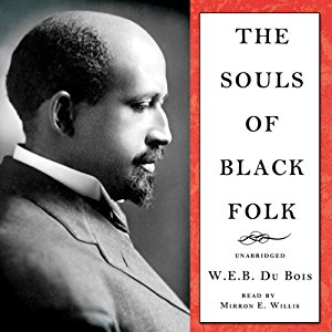 The Souls of Black Folk by WEB DuBois