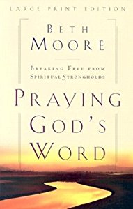 "Cover of ""Praying God's Word: Breaking Fr..."