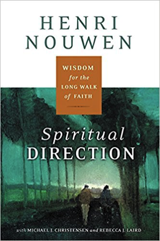 Spiritual Direction by Henri Nouwen