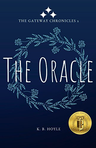 The Oracle by KB Hoyle (Gateway Chronicles #2)