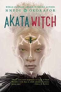 Akata Witch by Nnedi Okorafor (Akata Witch #1)