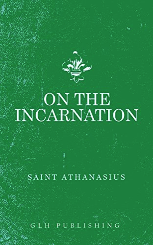 On the Incarnation by Athanasius with introduction by CS Lewis