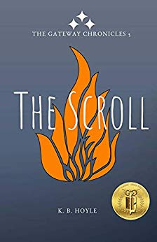 The Scroll by KB Hoyle (Gateway Chronicles #5)
