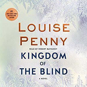 Kingdom of the Blind by Louise Penny (Chief Inspector Gamache #14)