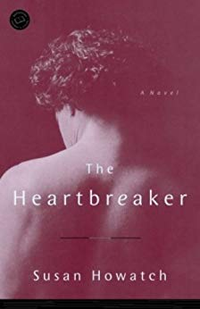 The Heartbreaker: A Novel (St. Benet's Trilogy Book 3) by [Howatch, Susan]