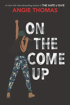 On the Come Up by [Thomas, Angie]