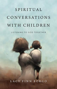 Spiritual Conversations with Children: Listening to God Together