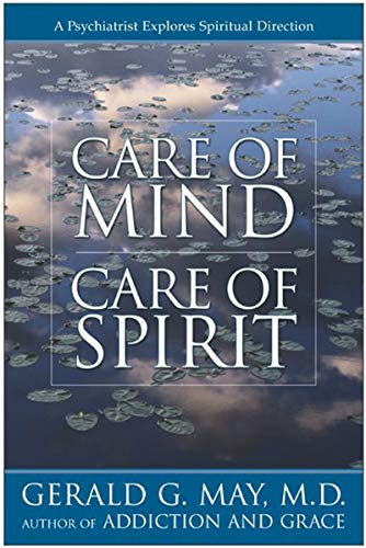 Care of Mind/Care of Spirit by Gerald May