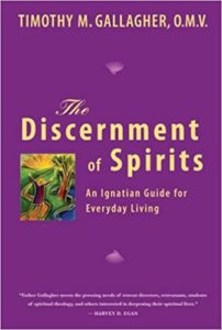 The Discernment of Spirits: An Ignatian Guide for Everyday Living book Cover