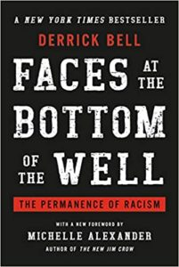 Faces at the Bottom of the Well: The Permanence of Racism book cover