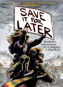 Save It for Later: Promises, Parenthood, and the Urgency of Protest book cover
