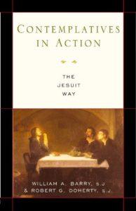 Contemplatives in Action: The Jesuit Way by William Barry book cover image