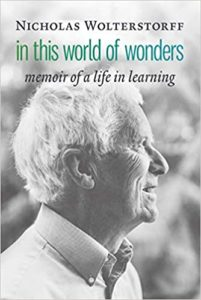 In This World of Wonders: Memoir of a Life in Learning cover image
